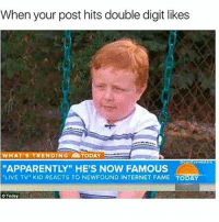 """This picture was Democrats when they didn't vote and Trump became president with the house and the Senate: When your post hits double digit likes  WHAT'S ENDING ATODAY  comfy sweaters  """"APPARENTLY"""" HE'S NOW FAMOUS  """"LIVE TV. KID REACTS TO NEWFOUND INTERNET FAME TODAY  Today This picture was Democrats when they didn't vote and Trump became president with the house and the Senate"""