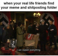 "Friends, Life, and Meme: when your real life friends find  your meme and shitposting folder  I can explain everything <p>Father Ted memes are an untapped market place. Great opportunity to make profit while they're rare. via /r/MemeEconomy <a href=""http://ift.tt/2stCShp"">http://ift.tt/2stCShp</a></p>"