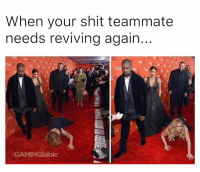 stay down: When your shit teammate  needs reviving again  IME  GAMINGbible stay down