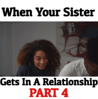 When your sister gets in a relationship pt. 4 w- @ichvse @naturallymelonie ➖➖➖➖➖➖➖➖➖➖➖➖➖➖➖➖➖➖➖➖ Follow @chukmorka @ichvse @naturallymelonie ➖➖➖➖➖➖➖➖➖➖➖➖➖➖➖➖➖➖➖➖ WorldStar WSHH HoodClips WorldStarHipHop HoodPosts Daquan NoChill ShadeRoom TheShadeRoom Thisis50 HoodPost 50centralBET Complex ChukMorka 50centralBET relationshipproblems: When Your Sister  Gets In A Relationship  PART 4 When your sister gets in a relationship pt. 4 w- @ichvse @naturallymelonie ➖➖➖➖➖➖➖➖➖➖➖➖➖➖➖➖➖➖➖➖ Follow @chukmorka @ichvse @naturallymelonie ➖➖➖➖➖➖➖➖➖➖➖➖➖➖➖➖➖➖➖➖ WorldStar WSHH HoodClips WorldStarHipHop HoodPosts Daquan NoChill ShadeRoom TheShadeRoom Thisis50 HoodPost 50centralBET Complex ChukMorka 50centralBET relationshipproblems
