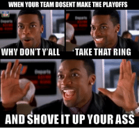 RUSH HOUR! Chris Tucker has a message for the team's fans who missed the playoffs:: WHEN YOUR TEAM DOSENTMAKE THE PLAYOFFS  WHY DON'T Y'ALL TAKE THAT RING  AND SHOVE IT UP YOUR ASS RUSH HOUR! Chris Tucker has a message for the team's fans who missed the playoffs: