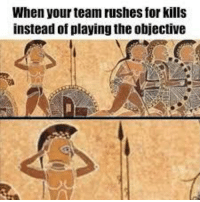 """Dank, Meme, and Http: When your team rushes for kills  instead of playing the objective <p>This is why I hate multiplayer via /r/dank_meme <a href=""""http://ift.tt/2EfJXXf"""">http://ift.tt/2EfJXXf</a></p>"""