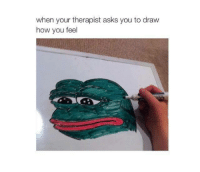 Fel: when your therapist asks you to draw  how you fel
