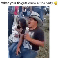 Drunk, Memes, and Party: When your tio gets drunk at the party This never gets old 😂😂 MexicansProblemas