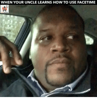 Facetime, Love, and Memes: WHEN YOUR UNCLE LEARNS HOW TO USE FACETIME TBT As requested with @mr.love_song 🙌🏾