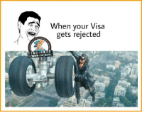 Memes, 🤖, and Visa: When your Visa  gets rejected  f BH  INSTA  IBHUIKKAD