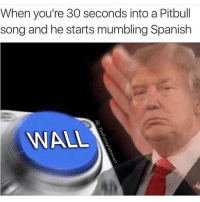 😂😂 trump card: When you're 30 seconds into a Pitbull  song and he starts mumbling Spanish  NALL 😂😂 trump card