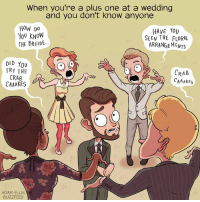 crab caaaakes: When you're a plus one at a wedding  and you don't know anyone  HoW DO  YOU KNOW  THE BRIlIDE  HAvE YoU  SEEN THE FLORAL  ARRANGEMENTS  DID YoU  TRY THE  CRAB  CAAAKES  CRAB  CAAAKEs  ADAM ELLIS  BUZZFEED crab caaaakes