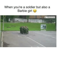⠀ 🌱WTF Is This! 😂: When you're a soldier but also a  Barbie girl  ig: abestvines ⠀ 🌱WTF Is This! 😂