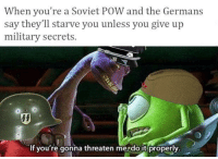 """Dank, Food, and Meme: When you're a Soviet POW and the Germans  say they'll starve you unless you give up  military secrets.  If you're gonna threaten me, do it properly <p>Food is for filthy capitalists via /r/dank_meme <a href=""""http://ift.tt/2wLAB1A"""">http://ift.tt/2wLAB1A</a></p>"""