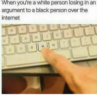 This is usually what happens 🙄🙄🙄 nochill nochillzone hoodmemes ohshit memestagram gangsta lmao sendnüdes ohsnap text white sidechick petty sexy bitchesbelike memeislife head meme reallynigga niggasbelike memes pettylife rawdawg pettyaf pettypost memesdaily whitepeople funnyaf nigga: When you're a white person losing in an  argument to a black person over the  internet This is usually what happens 🙄🙄🙄 nochill nochillzone hoodmemes ohshit memestagram gangsta lmao sendnüdes ohsnap text white sidechick petty sexy bitchesbelike memeislife head meme reallynigga niggasbelike memes pettylife rawdawg pettyaf pettypost memesdaily whitepeople funnyaf nigga