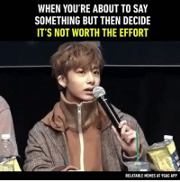 Nvm. Follow @9gag - - - 9gag kpopmeme hyungwon relatable monstax: WHEN YOU'RE ABOUT TO SAY  SOMETHING BUT THEN DECIDE  IT'S NOT WORTH THE EFFORT  RELATABLE MEMES AT9GAG APP Nvm. Follow @9gag - - - 9gag kpopmeme hyungwon relatable monstax
