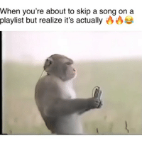 """Funny, A Song, and Song: When you're about to skip a song on a  playlist but realize it's actually Hold up a minute 👀👀🤔🔥Song: """"Drip on It"""" @calvindavisjr"""
