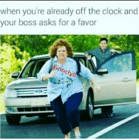 Clock, Funny, and Today: when you're already off the clock and  your boss asks for a favor  hil NOT TODAY SATAN!🏃💨