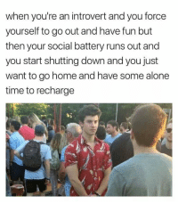 "<p>Social battery running out via /r/memes <a href=""https://ift.tt/2IYGfr9"">https://ift.tt/2IYGfr9</a></p>: when you're an introvert and you force  yourself to go out and have fun but  then your social battery runs out and  you start shutting down and you just  want to go home and have some alone  time to recharge <p>Social battery running out via /r/memes <a href=""https://ift.tt/2IYGfr9"">https://ift.tt/2IYGfr9</a></p>"