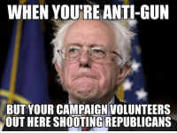 America, Facebook, and Instagram: WHEN YOURE ANTI-GUN  BUT YOUR CAMPAIGN VOLUNTEERS  OUT HERE SHOOTING REPUBLICANS Boiiii come on Bernie 😭😭😭 scalise trumplife berniesanders bernie trumpmemes liberals libbys democraps liberallogic liberal maga conservative constitution presidenttrump resist thetypicalliberal typicalliberal merica america stupiddemocrats donaldtrump trump2016 patriot trump yeeyee presidentdonaldtrump draintheswamp makeamericagreatagain trumptrain triggered CHECK OUT MY WEBSITE AND STORE!🌐 thetypicalliberal.net-store 🥇Join our closed group on Facebook. For top fans only: Right Wing Savages🥇 Add me on Snapchat and get to know me. Don't be a stranger: thetypicallibby Partners: @theunapologeticpatriot 🇺🇸 @too_savage_for_democrats 🐍 @thelastgreatstand 🇺🇸 @always.right 🐘 @keepamerica.usa ☠️ @republicangirlapparel 🎀 @drunkenrepublican 🍺 TURN ON POST NOTIFICATIONS! Make sure to check out our joint Facebook - Right Wing Savages Joint Instagram - @rightwingsavages