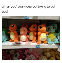 Memes, 🤖, and Anxious: when you're anxious but trying to act  cool Trending Memes