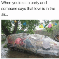 @pubity was voted 'best meme account on instagram' 😂: When you're at a party and  someone says that love is in the  air.. @pubity was voted 'best meme account on instagram' 😂