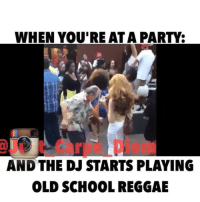 😂😂😂😂💃 That tbt feeling.. chunes ogpollard funniest15seconds From @just_carpe_diem: WHEN YOU'RE AT A PARTY:  AND THE DJ STARTS PLAYING  OLD SCHOOL REGGAE 😂😂😂😂💃 That tbt feeling.. chunes ogpollard funniest15seconds From @just_carpe_diem