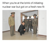 """""""You know Un had to do it to em. Call me rocket man cause I am fly as shit"""": When you're at the brink of initiating  nuclear war but got on a fresh new fit """"You know Un had to do it to em. Call me rocket man cause I am fly as shit"""""""