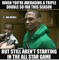 All Star, Nba, and The All: WHEN YOU'RE AVERAGING ATRIPLE  DOUBLE SO FAR THIS SEASON  NBA. MEMES  BUT STILL ARENT STARTING  IN THE ALL STAR GAME They sleep 💤😧 I'm not saying the starters for the west aren't all great players, but come on.....this man is averaging a triple double & you're telling me that's not good enough to start? 😂💯 Double tap and tag some friends below! 👍⬇