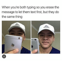 Easter, Memes, and Happy: When you're both typing so you erase the  message to let them text first, but they do  the same thing happy easter 🤠🤠😎😎😎😎😎😎😎😎🤠😎🤠🤠🤠🤠🤠😎😎