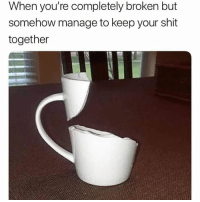 Keep Your Shit Together