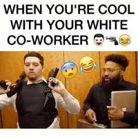 Cute, Friends, and Funny: WHEN YOU'RE COOL  WITH YOUR WHITE  CO-WORKER *THIS IS JUST A SKIT. NOT INTENDED TO OFFEND OR HARM ANYONE* When you're cool with your white co-worker 😂😂😂 (TAG 3 FRIENDS) 👇🏼‼️ w- @amy_luciani x @lookatmewinning - Follow @youloverichard (me) for more funny videos - Shot by: @robiiiworld - funny the40four comedy meme lawyer office fight fistfight wshh like4like memes theshaderoom comedy instacomedy migos culture balleralert weekend guns lol like mcm wcw lol beach cute love music youtube