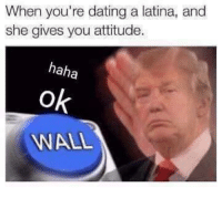 Dating A Latina: When you're dating a latina, and  she gives you attitude  haha  Ok  ANAL