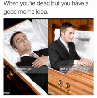 😂 meme memes memesdaily dailymemes memestagram suchmemes memes2good memegamestrong relatable follow4follow f4f followme followback ifollowback like4like l4l shoutout4shoutout instafollow spam4spam spamme recent4recent swag: When you're dead but you have a  good meme idea  gettyimages  Images  277973 😂 meme memes memesdaily dailymemes memestagram suchmemes memes2good memegamestrong relatable follow4follow f4f followme followback ifollowback like4like l4l shoutout4shoutout instafollow spam4spam spamme recent4recent swag