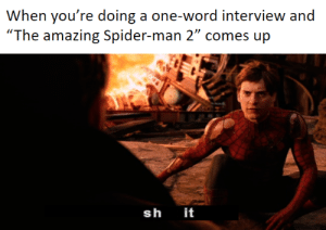 """Shut it off, Otto! SHUT IT OFF: When you're doing a one-word interview and  """"The amazing Spider-man 2"""" comes up  sh  it Shut it off, Otto! SHUT IT OFF"""