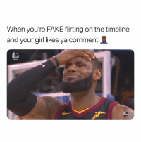 Abc, Fake, and Nba: When you're FAKE flirting on the timeline  and your girl likes ya comment  NBA  abc Blocked! 🙄🙄🙄🙄🙄 Smdh