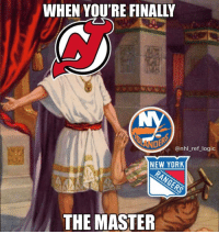 Devils fans can finally say they're the best of that NJ-NY love triangle: WHEN YOU'RE FINALLY  @nhl_ref_logic  NEW YORK  THE MASTER Devils fans can finally say they're the best of that NJ-NY love triangle