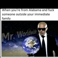 Family, Memes, and School: When you're from Alabama and fuck  someone outside your immediate  family School starts tomorrow 😴 wish me luck