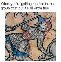"""<p>Group chat at it again via /r/memes <a href=""""http://ift.tt/2zNwCaj"""">http://ift.tt/2zNwCaj</a></p>: When you're getting roasted in the  group chat but it's all kinda true  i1 <p>Group chat at it again via /r/memes <a href=""""http://ift.tt/2zNwCaj"""">http://ift.tt/2zNwCaj</a></p>"""