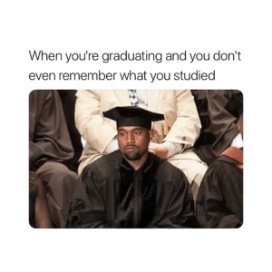 🎓😂: When you're graduating and you don't  even remember what you studied 🎓😂