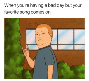 Bad, Bad Day, and Target: When you're having a bad day but your  favorite song comes on teenscoolest:follow teenscoolest for more!