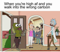 Af, Bad, and Meme: When you're high af and you  walk into the wrong cartoon  gibsalad tumbir.com Man this meme is gonna be bad