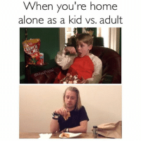 Accurate 😬 repost @masipopal goodgirlwithbadthoughts 💅🏻: When you're home  alone as a kid vs. adult  @Masi Accurate 😬 repost @masipopal goodgirlwithbadthoughts 💅🏻