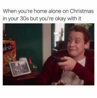 Being Alone, Christmas, and Funny: When you're home alone on Christmas  in your 30s but you're okay with it SarcasmOnly