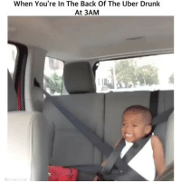 Drunk, Memes, and Uber: When You're In The Back Of The Uber Drunk  At 3AM - DM This To A Friend😂 Follow 👉 @stonerjoke