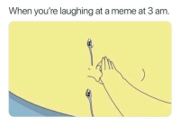 Lmao: When you're laughing at a meme at 3 am. Lmao