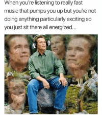"Driving, Memes, and Music: When you're listening to really fast  music that pumps you up but you're not  doing anything particularly exciting so  you just sit there all energized... <p>Driving hard, but maintaining the speed limit via /r/memes <a href=""https://ift.tt/2GopjJl"">https://ift.tt/2GopjJl</a></p>"
