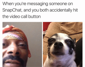 When the call is an accident, Drop it like its hot #meme #funny #blackpeopletwitter #lmao: When you're messaging someone on  SnapChat, and you both accidentally hit  the video call button When the call is an accident, Drop it like its hot #meme #funny #blackpeopletwitter #lmao
