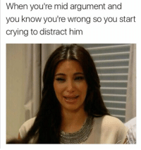 <p>You just don&rsquo;t understand I&rsquo;m going through a lot right now okay (via /r/BlackPeopleTwitter)</p>: When you're mid argument and  you know you're wrong so you start  crying to distract him <p>You just don&rsquo;t understand I&rsquo;m going through a lot right now okay (via /r/BlackPeopleTwitter)</p>