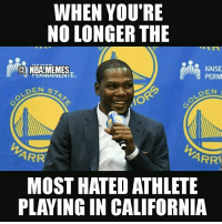 WHEN YOU'RE  NO LONGER THE  Alla NBA MEMES  PERM  DEN ST  DEN  ARR  ARRI  MOST HATED ATHLETE  PLAYING IN CALIFORNIA (Not gonna state any opinions I have on the Colin Kapernick situation to avoid bias), but he sure is receiving a lot of hate for not standing up during the National Anthem in a preseason game a couple days back (not gonna go into details) Kd might not be the most hated athlete playing in California anymore tho 😂😂 Double tap and tag some friends below! 👍⬇ (idea creds to: @funniestnbamemez)