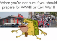 """<p>Any value? via /r/MemeEconomy <a href=""""http://ift.tt/2uUnwSw"""">http://ift.tt/2uUnwSw</a></p>: When you're not sure if you should  prepare for WWll or Civil WarlI <p>Any value? via /r/MemeEconomy <a href=""""http://ift.tt/2uUnwSw"""">http://ift.tt/2uUnwSw</a></p>"""