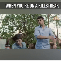 Memes, 🤖, and Make: WHEN YOU'RE ON A KILLSTREAK The hit markers make this 😂