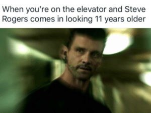 daily-meme:  *confused rumlow noises*: When you're on the elevator and Steve  Rogers comes in looking 11 years older daily-meme:  *confused rumlow noises*