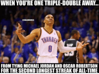 Your crazy stat of the day... #Thunder Nation: WHEN YOU'RE ONE TRIPLE-DOUBLEAWAN  ONBAMEMES  FROM TYING MICHAEL JORDANAND OSCAR ROBERTSON  FOR THE SECOND LONGESTSTREAK OFALL-TIME Your crazy stat of the day... #Thunder Nation